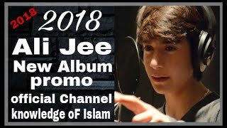 Ali Jee   2018  Nohay Album Promo Official Channel