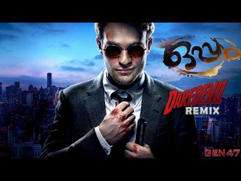 Oppam Trailer |Remix | Daredevil Version...