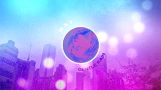 May - Gentle Rain (Audio)