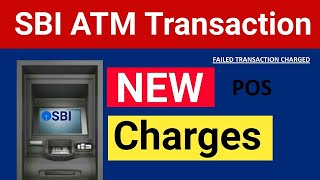 SBI POS Declined Charged | SBI New Rules - ATM Cash Withdrawal Charges | SBI Transaction Charges