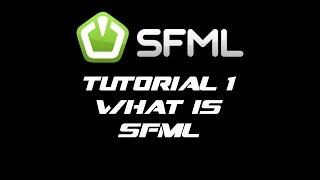 SFML 2.1 Tutorial 1 - What Is SFML?