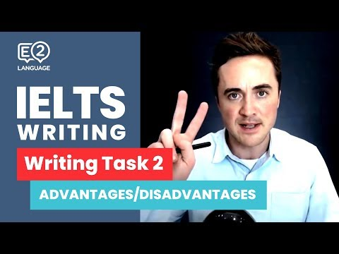 IELTS Writing Task 2 | ADVANTAGES / DISADVANTAGES ESSAY with Jay!