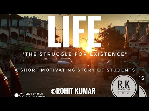 LIFE- THE STRUGGLE FOR EXISTENCE || A short movie by students of kota || #kotahappiness #allenkota