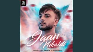 Jaan Nikal Di
