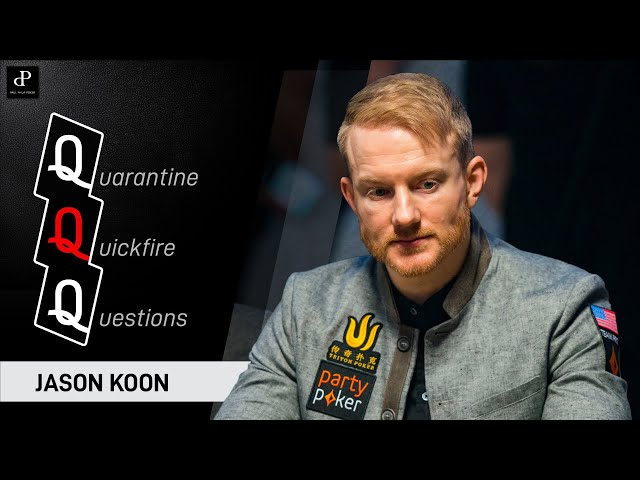 Jason Koon's Best Poker Prize? A trip to Thailand! - Quarantine Quickfire Questions