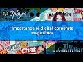 Ophyra Marketing Group - Importance of digital corporate magazines
