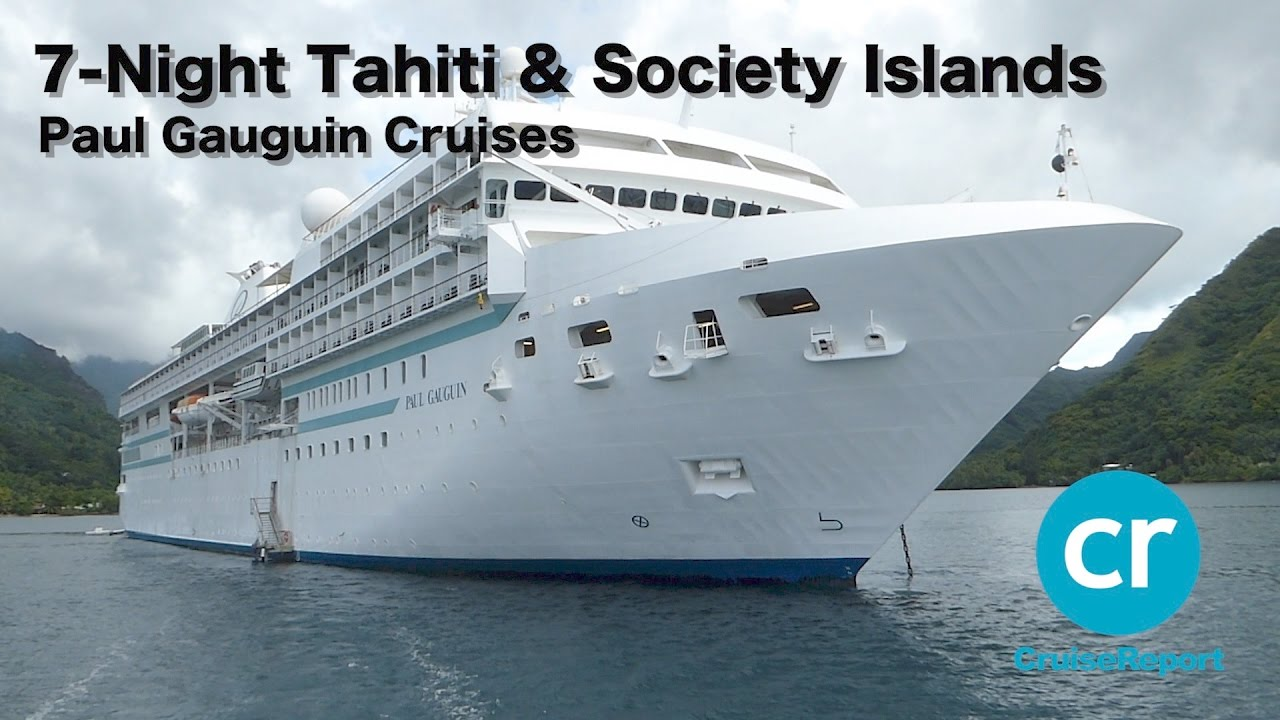 Paul Gauguin Cruises Tahiti & Society Islands - YouTube