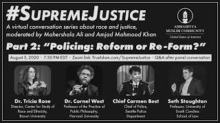 "Supreme Justice - Part 2:  ""Policing:  Reform or Re-Form?"""