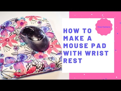 How to Make a Mouse Pad with Wrist Rest