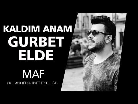 Kaldım Anam Gurbet Elde🌺😊 |Muhammed Ahmet Fescioğlu
