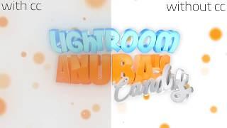 Anubas Candy Lightroom 2k18 (*FREE LIGHTROOM*)