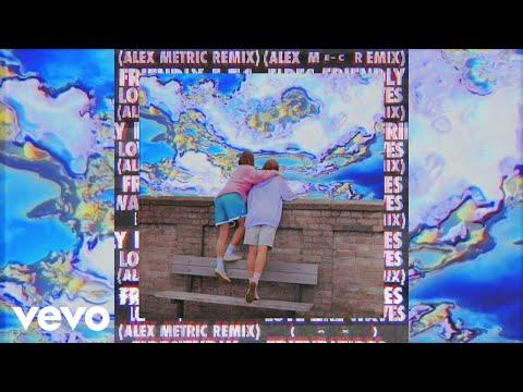 Friendly Fires - Love Like Waves (Alex Metric Remix)