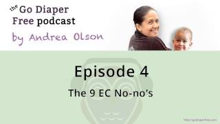 9 EC No-no's | Elimination Communication Podcast