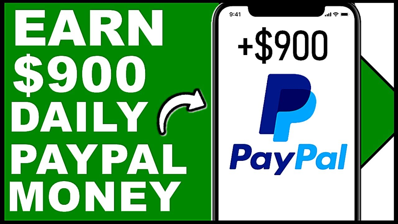 How To Earn $900 PayPal Money in 2020! (Earn PayPal Money Fast and ...