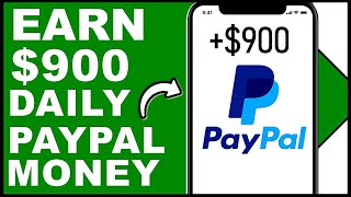 How To Earn $900 PayPal Money in 2020! (Earn PayPal Money Fast and Easy!)