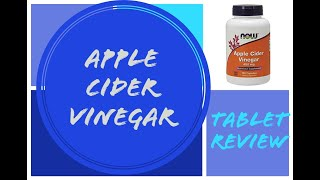 Apple cider vinegar tablets review