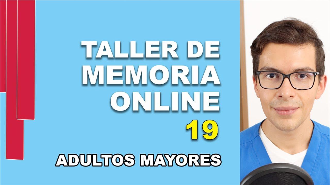 Taller de MEMORIA ONLINE para Adultos Mayores | No. 19 | Entrenamiento Cerebral