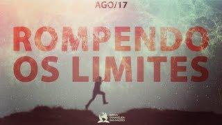 Rompendo os limites - Ap. André | 20/08
