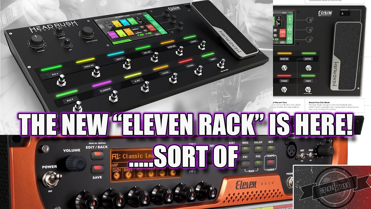 Headrush Pedalboard The New Eleven Rack Is Here Sort Of You