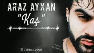 Araz Ayxan kaş Resimi