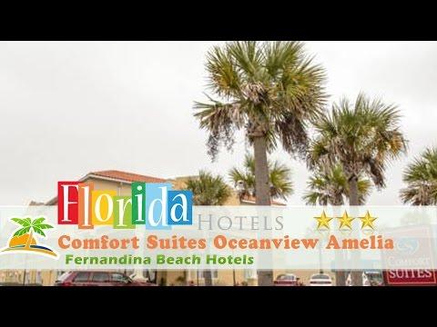 Comfort Suites Oceanview Amelia Island - Fernandina Beach Hotels, Florida