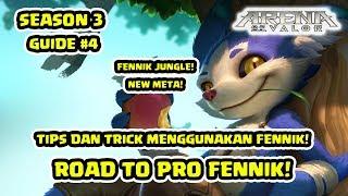 Tips dan Trick Pro Fennik Jungle Build & Gameplay! S3 Episode 4! - Arena of Valor