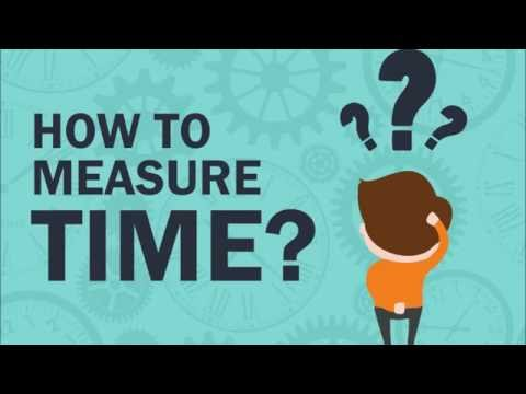 How To Measure Time ?