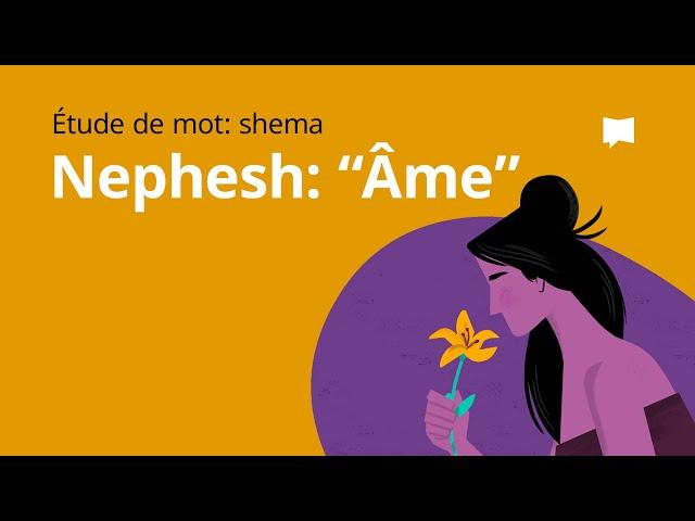 Nephesh / Âme