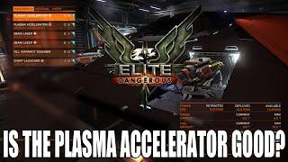 Elite: Dangerous - Is The Plasma Accelerator Good?