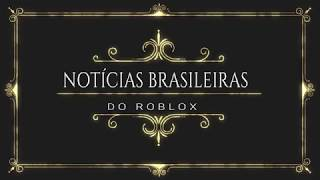 BRAZILIAN news of ROBLOX! ABOUT UPGRADING TO COME ON!