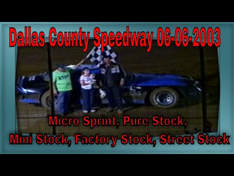 Dallas County Speedway 06-06-2003 Micro Sprint, Pure Stock, Mini Stock, Factory Stock, Street Stock