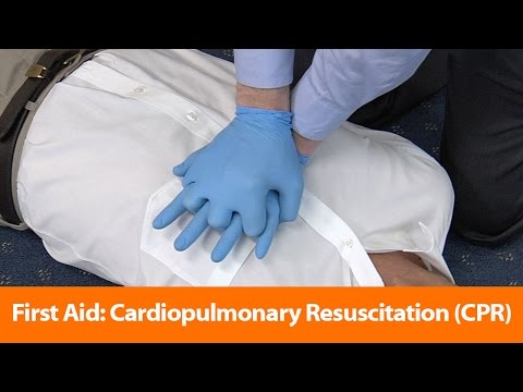 First Aid: Cardiopulmonary Resuscitation (CPR)