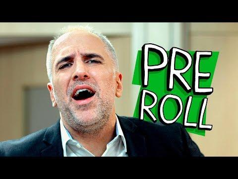PRE-ROLL