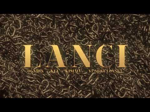 OGNJEN - Lanci (feat. Kei, KIMMV & Yungkulovski)