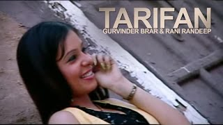 Tarifan Gurvinder Brar & Rani Randeep [ Official Video ] 2012 - Anand Music