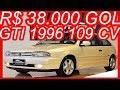 PASTORE R$ 38.000 Volkswagen Gol #GTI 1996 Branco Pérola aro 15 MT5 FWD 2.0 AP 8v 109 cv 17 kgfm