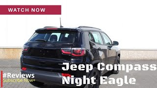 Jeep Compass Night Eagle | Limited Edition SUV auto 2018 - #Reviews