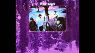 Velvet Night - Edge Of The Woods (Velvet Night 1969) Music for a Mind and the Body