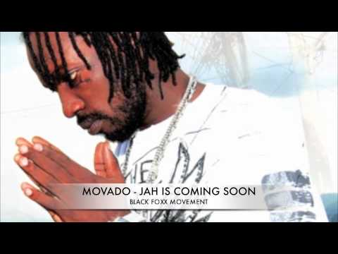 Download M0VADO - JAH IS COMING SOON - BADDA DON RIDDIM (BLACK FOXX MOVEMENT)