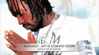 M0VADO - JAH IS COMING SOON - BADDA DON RIDDIM (BLACK FOXX MOVEMENT)