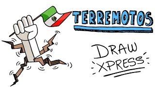 ¿POR QUÉ SE PRODUCE UN TERREMOTO? | DrawXpress #FuerzaMéxico