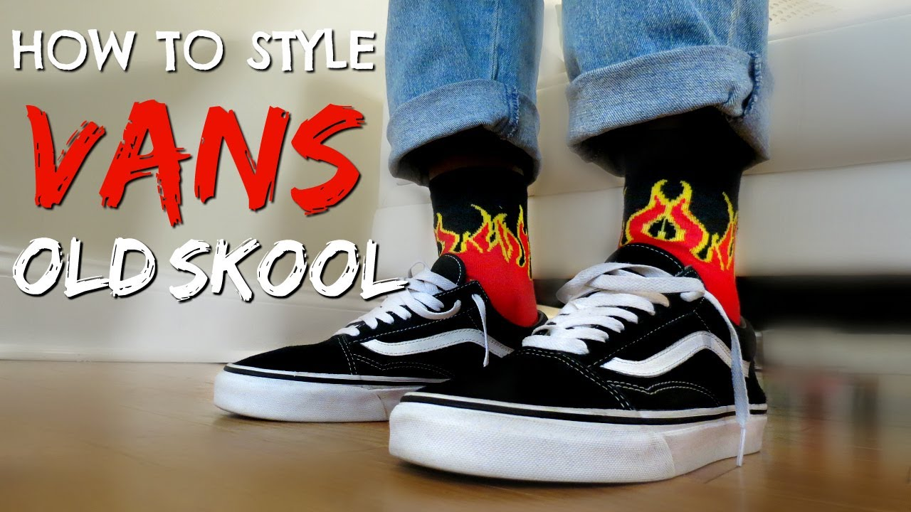 d8680646eb How to Style Vans Old Skools - YouTube