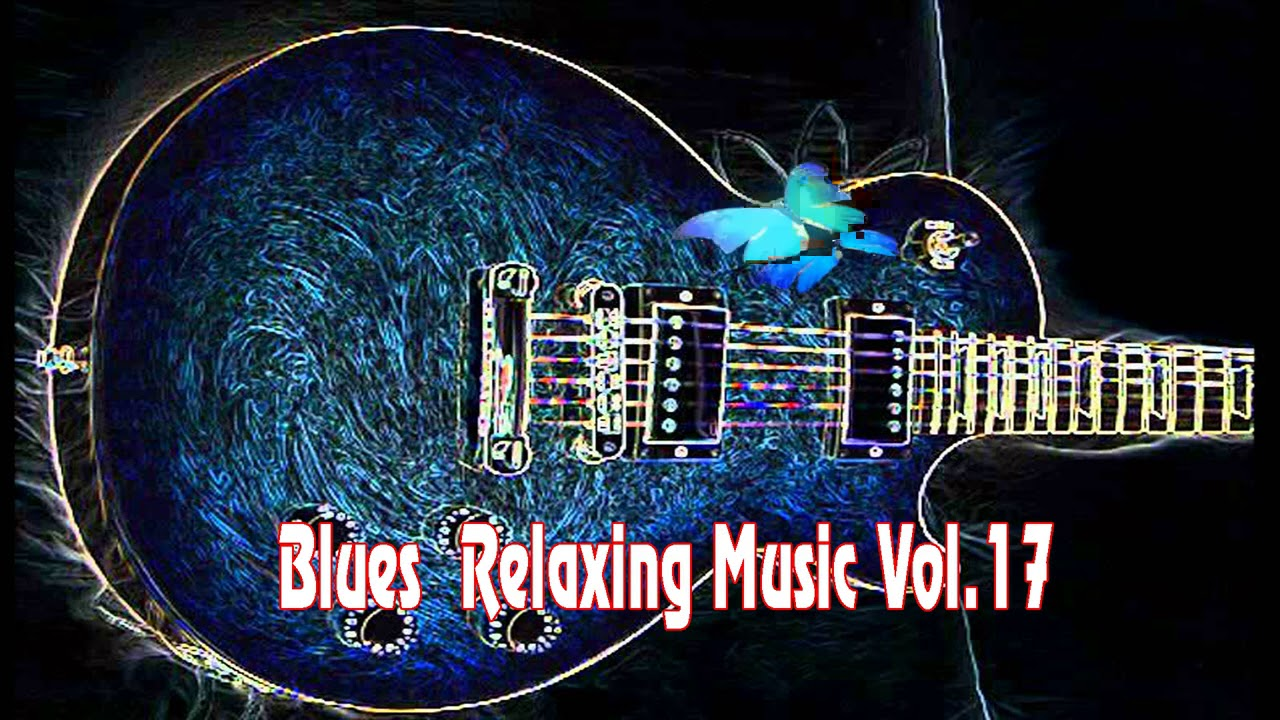 SLOW AND SEXY BLUES MUSIC COMPILATION