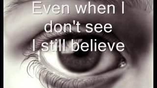 I still believe Lyrics Jeremy Camp.wmv