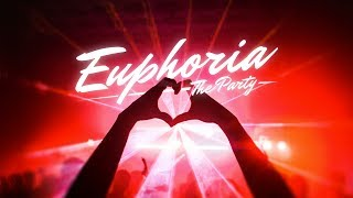 EUPHORIA II - The Party (Official aftermovie)