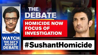 Sushant's Death Case: Focus Now On 'Homicide' Angle | The Debate With Arnab Goswami
