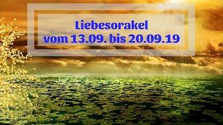 Liebesorakel Vom 13.09. Bis 20.09.2019  Orakel Für Den Monat September Vollmond