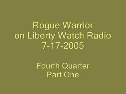 Liberty Watch Radio, Richard Marcinko, 7-17-05  4th Quarter Part A