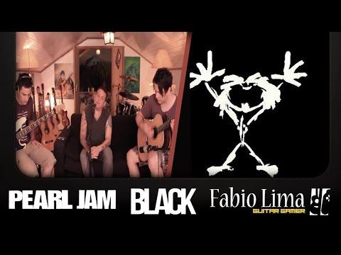 "Pearl Jam ""Black"" by Fabio Lima & Friends"