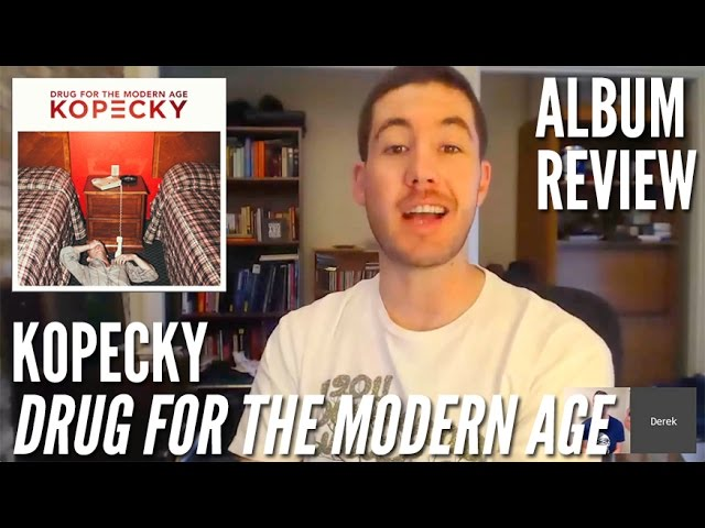 kopecky-drug-for-the-modern-age-album-review-last-weeks-album